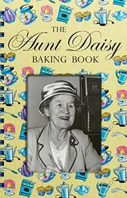 Aunt Daisy Baking Book by Barbara Basham, 9781869712273