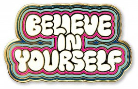 Believe in Yourself Hard Enamel Pin by , 9781441327185