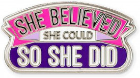 She Believed She Could So She Did Hard Enamel Pin by , 9781441327413