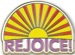 Rejoice Sunrise Hard Enamel Pin by , 9781441330963