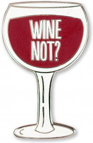Wine Not? Hard Enamel Pin by , 9781441327499