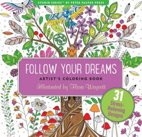 Follow Your Dreams Adult Coloring Book by , 9781441320094