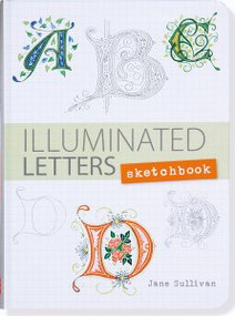 Illuminated Letters Sketchbook by , 9781441319494