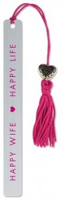 Happy Wife, Happy Life Metal Bookmark by , 9781441328205