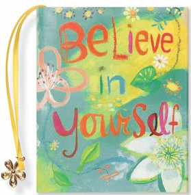 Believe in Yourself by , 9780880885584