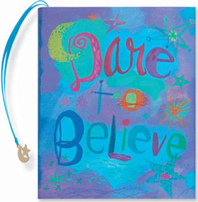 Dare To Believe by , 9780880883283