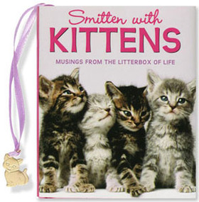 Smitten With Kittens by , 9781593599102