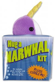 Hug a Narwhal Kit by , 9781441324177