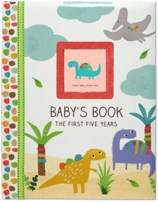 Dinosaurs Baby's Book: The First Five Years by , 9781441324849