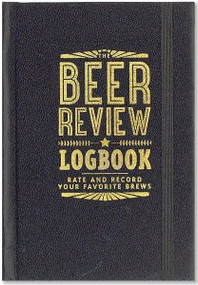 The Beer Review Logbook by , 9781441322623