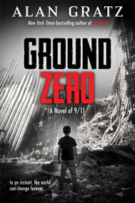 Ground Zero by Alan Gratz, 9781338245752