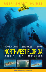Reef Smart Guides Northwest Florida by Peter McDougall, Ian Popple, Otto Wagner, 9781642506969