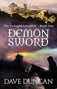 Demon Sword by Dave Duncan, 9781497640351