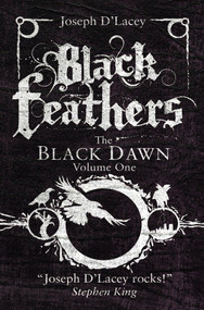 Black Feathers - 9780857663450 by Joseph D' Lacey, ARGH! Oxford, 9780857663450