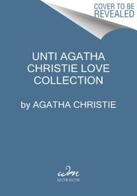 Unti Agatha Christie Love Collection by Agatha Christie, 9780063142343