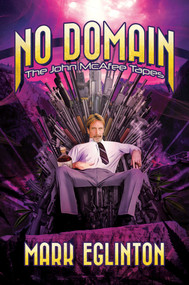 No Domain (The John McAfee Tapes) by Mark Eglinton, 9781642939538