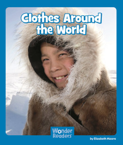Clothes Around the World by Elizabeth Moore, 9781429678629