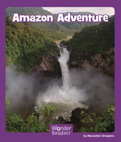 Amazon Adventure by Layne deMarin, 9781429679077