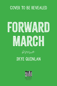 Forward March by Skye Quinlan, 9781645674405