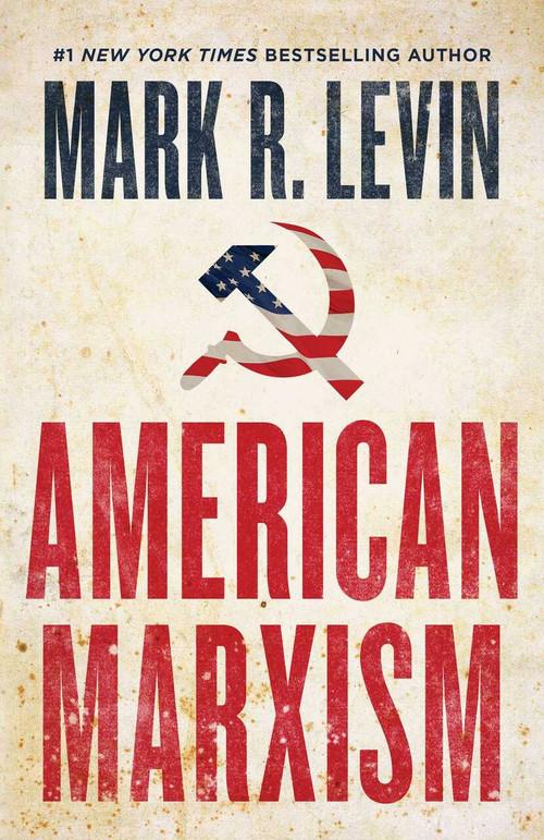 American Marxism by Mark R. Levin, 9781501135972