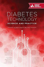 Diabetes Technology (Science and Practice) by Boris Draznin, 9781580406932
