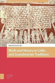 Myth and History in Celtic and Scandinavian Traditions by Emily Lyle, 9789463729055