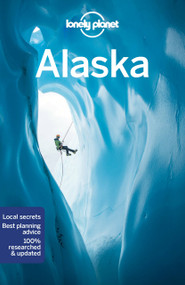 Lonely Planet Alaska 13 - 9781787015180 by Lonely Planet, 9781787015180