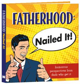 Fatherhood: Nailed It! by Cromwell, Charlotte, 9781416246701