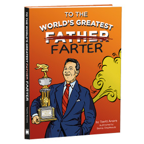 To the World's Greatest Farter by Toots Amore, 9781531912093