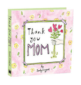 Thank You Mom by Sandy Gingras, 9781416206859