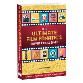 The Ultimate Film Fanatic's Trivia Challenge by Stacia Tolman, 9781416246657