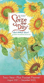 Seize the Day 2022 Two-Year-Plus Monthly Pocket Planner: August 2021 - December 2023 by Pickens, Robin, 9781531913847