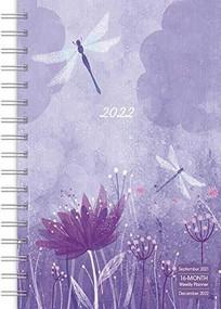 Dragonfly Designer 2022 Weekly Planner 16-Month: September 2021 - December 2022 by Sellers Publishing, Inc., 9781531913410
