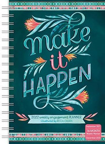 Make It Happen Classic Weekly 2022 Planner 16-Month: September 2021 - December 2022 by Cahan, Becca, 9781531913366