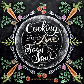 Cooking with Love Provides Food for the Soul 2022 Wall Calendar 16-month by Lily & Val, 9781531912345