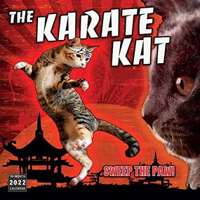 The Karate Kat 2022 Wall Calendar 16-month by Sellers Publishing, Inc., 9781531912864