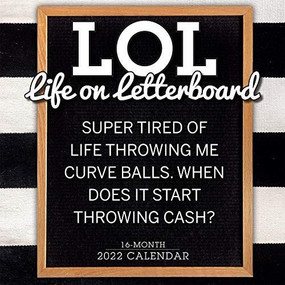 LOL: Life on Letterboard 2022 Wall Calendar 16-month by @fulcandles, 9781531912536
