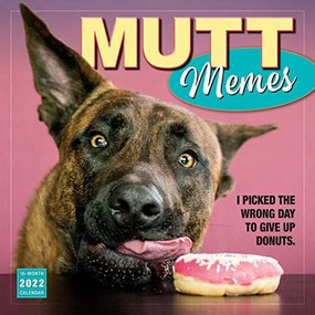 Mutt Memes 2022 Wall Calendar 16-month by Sellers Publishing, Inc., 9781531912857