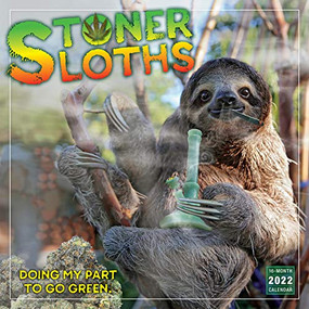 Stoner Sloths 2022 Wall Calendar 16-month by Sellers Publishing, Inc., 9781531912727