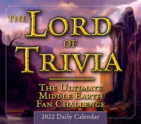 The Lord of Trivia - The Ultimate Middle Earth Fan Challenge 2022 Boxed Daily Calendar by Barbara Barnett, 9781531913564