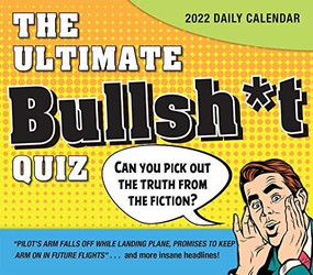 The Ultimate Bullsh*t Quiz 2022 Boxed Daily Calendar by Peters, Mark, 9781531913717