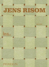 Jens Risom (A Seat at the Table) by Vicky Lowry, 9781838663070
