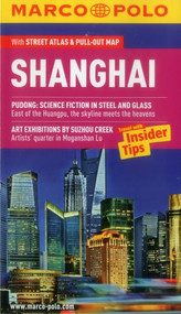 Shanghai Marco Polo Guide by Marco Polo Travel Publishing, 9783829707237