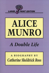 Alice Munro (A Double Life) - 9781550222364 by Catherine Sheldrick Ross, 9781550222364