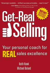Get-Real Selling (Your Personal Coach for REAL Sales Excellence) by Michael Boland, Keith Hawk, 9789077256329