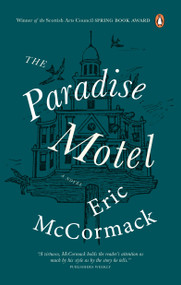 The Paradise Motel by Eric McCormack, 9780143198413