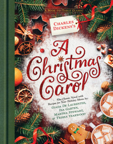 Charles Dickens's A Christmas Carol (A Book-to-Table Classic) by Charles Dickens, 9780451479921