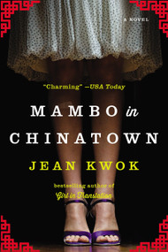 Mambo in Chinatown (A Novel) by Jean Kwok, 9781594633805