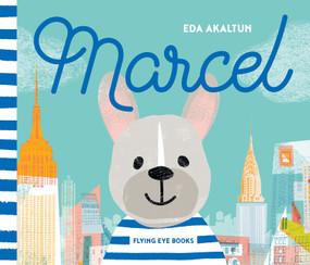 Marcel by Eda Akaltun, 9781909263758