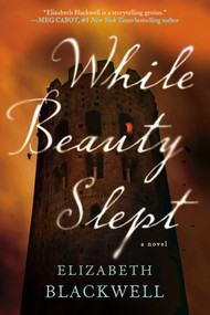 While Beauty Slept by Elizabeth Blackwell, 9780425273845